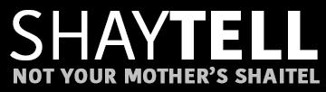 ShayTell: Not Your Mother's Shaitel
